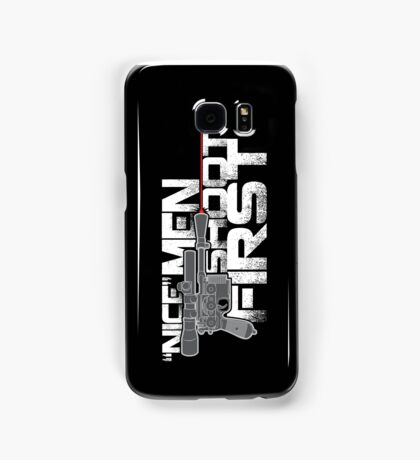 Nice Men Shoot First Samsung Galaxy Case/Skin