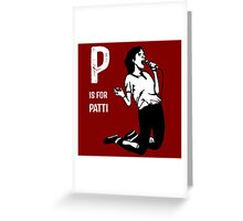 P Is For Patti Greeting Card