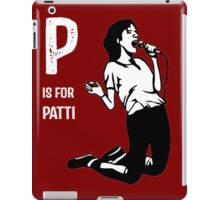 P Is For Patti iPad Case/Skin