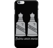 Rulers Once More iPhone Case/Skin