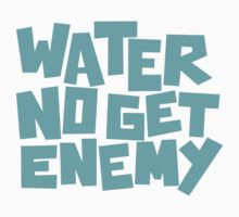Water No get Enemy by ThomasVialle