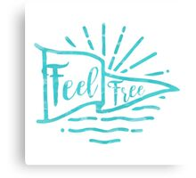 Feel Free Canvas Print