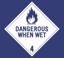 HAZMAT 4.3 Dangerous when Wet by Ruben Wills