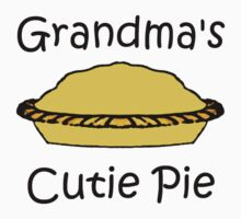 Grandma's Cutie Pie (Kid and Baby Clothes) Kids Tee
