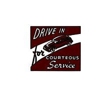 Drive in for courteous service (white bg) by G3no