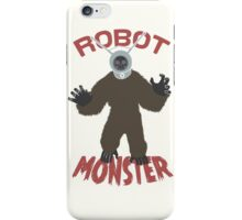 Robot Monster! iPhone Case/Skin