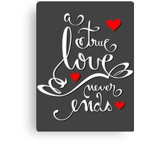 Valentine Love Calligraphy and Hearts V2 Tee  Canvas Print