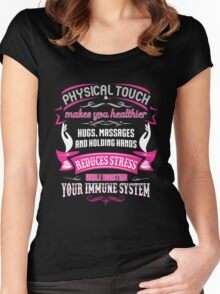 Massage - Physical Touch Makes You Healthier Women's Fitted Scoop T-Shirt