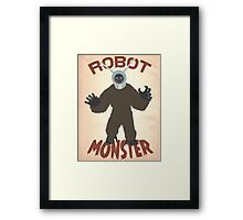 Robot Monster! Framed Print
