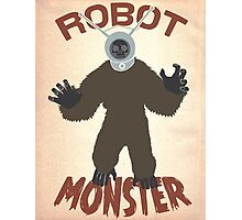 Robot Monster! Photographic Print
