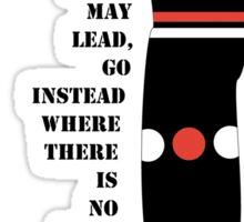 Leave a trail Sticker