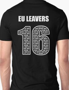EU Leavers 16 Unisex T-Shirt