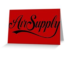 air supply Greeting Card