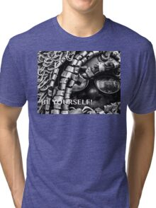 BE YOURSELF! Tri-blend T-Shirt