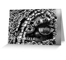 BE YOURSELF! Greeting Card