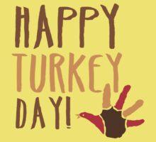 HAPPY TURKEY DAY with turkey hand thanksgiving One Piece - Short Sleeve