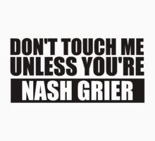 don't touch - NG T-Shirt