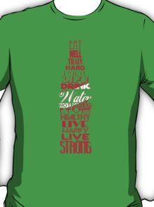 Live Strong T-Shirt
