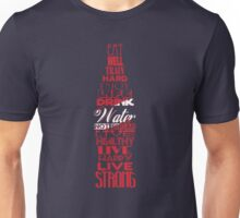 Live Strong Unisex T-Shirt