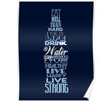 Live Strong - aqua Poster