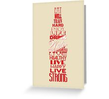 Live Strong Greeting Card