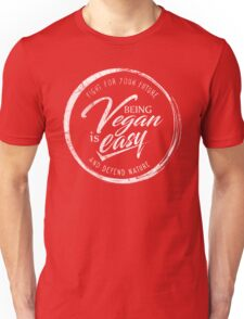 Being Vegan is Easy - White Edition Unisex T-Shirt