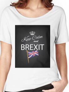 Keep calm and Brexit Women's Relaxed Fit T-Shirt