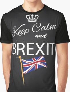 Keep calm and Brexit Graphic T-Shirt