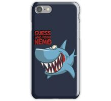 Guess who found Nemo iPhone Case/Skin