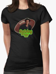Bobby Briggs Womens Fitted T-Shirt