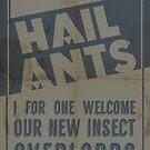 Hail Ants! by SixPixeldesign