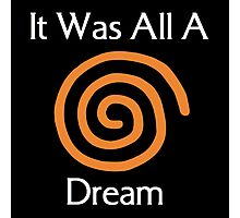 Dreamcast - It Was All A Dream Photographic Print