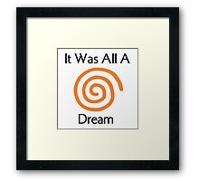 Dreamcast - It Was All A Dream Framed Print