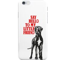 Little big dog, say hello iPhone Case/Skin