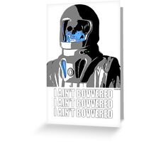 Vashta Nerada I AIN'T BOVVERED Greeting Card