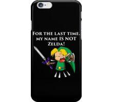 My Name Is Not Zelda! iPhone Case/Skin