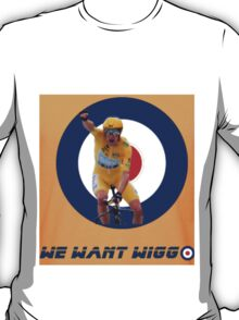 We Want Wiggo Offical Page T Shirt T-Shirt