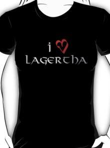 I love Lagertha T-Shirt