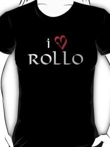 I love Rollo T-Shirt