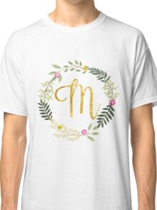 Floral and Gold Initial Monogram M Classic T-Shirt