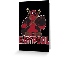 Baypool - The Merc Without a Mouth Greeting Card