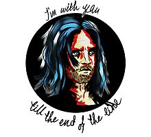 I'm with you till the end of the line Photographic Print