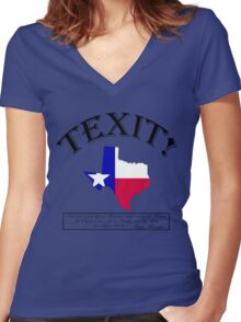 TEXAS TEXIT! (With famous Sam Houston quote...) Women's Fitted V-Neck T-Shirt