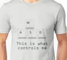 WASD controls me Unisex T-Shirt