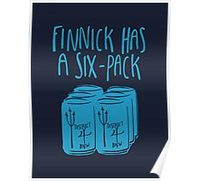 Finnick Has a Six-Pack - Dark Shirts Poster