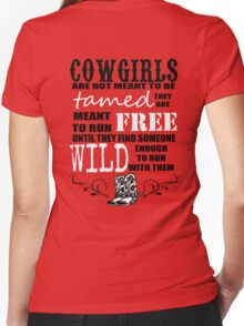 Cowgirls are not meant to be tamed Women's Fitted V-Neck T-Shirt