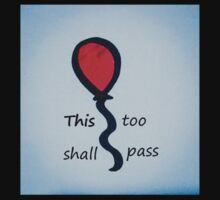 This too shall pass  Baby Tee