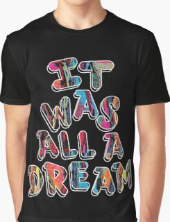 NOTORIOUS B.I.G. IT WAS ALL A DREAM GRAPHIC T SHIRT Graphic T-Shirt