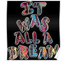 NOTORIOUS B.I.G. IT WAS ALL A DREAM GRAPHIC T SHIRT Poster