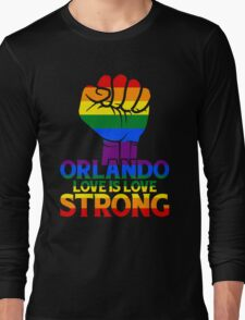 Orlando Strong Love Is Love Long Sleeve T-Shirt